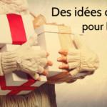 Des idées cadeaux pour homme