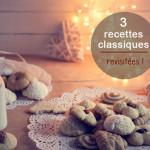 Biscuits de Noël : 3 recettes classiques revisitées